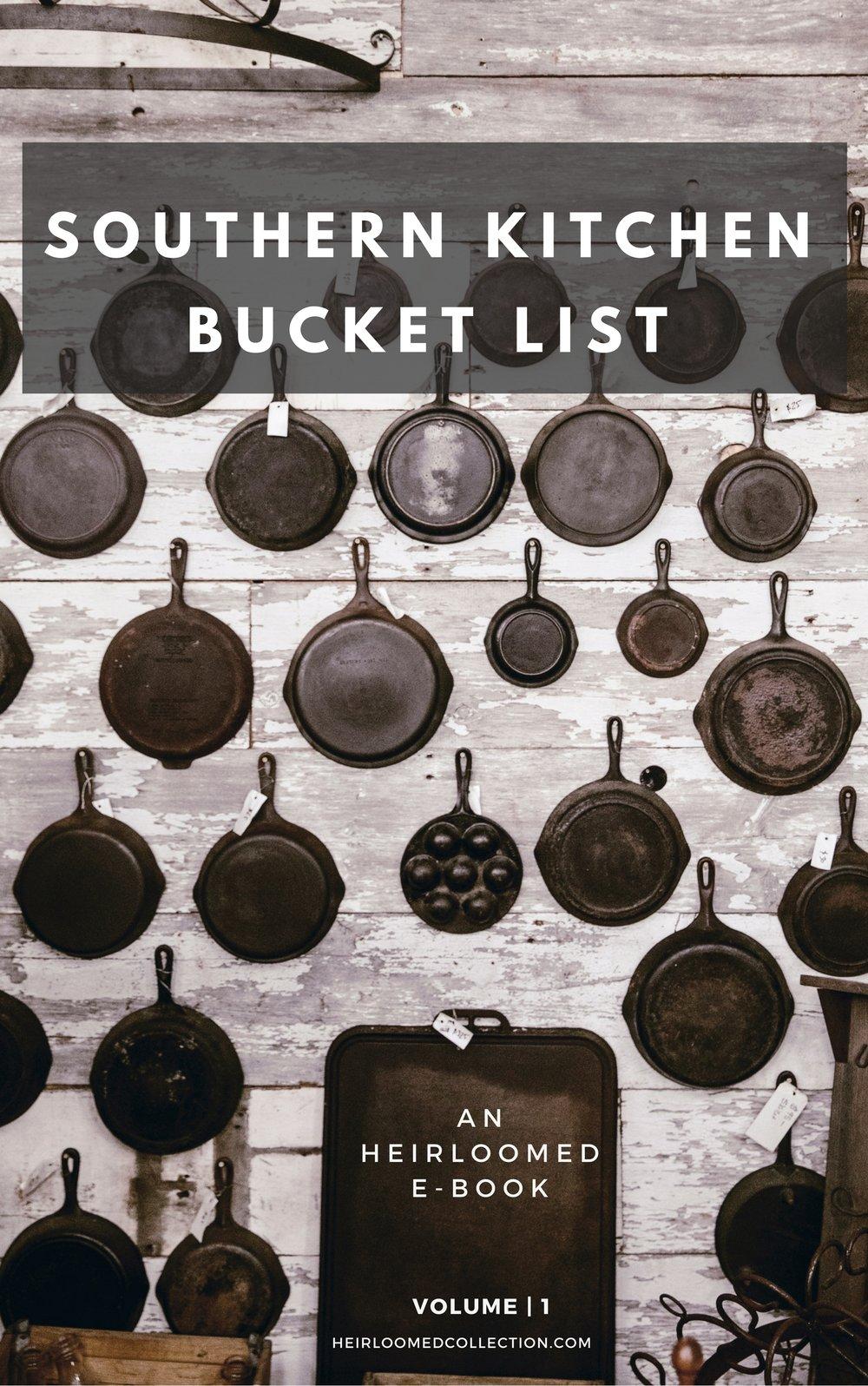 southern kitchen bucket list ebook / heirloomed