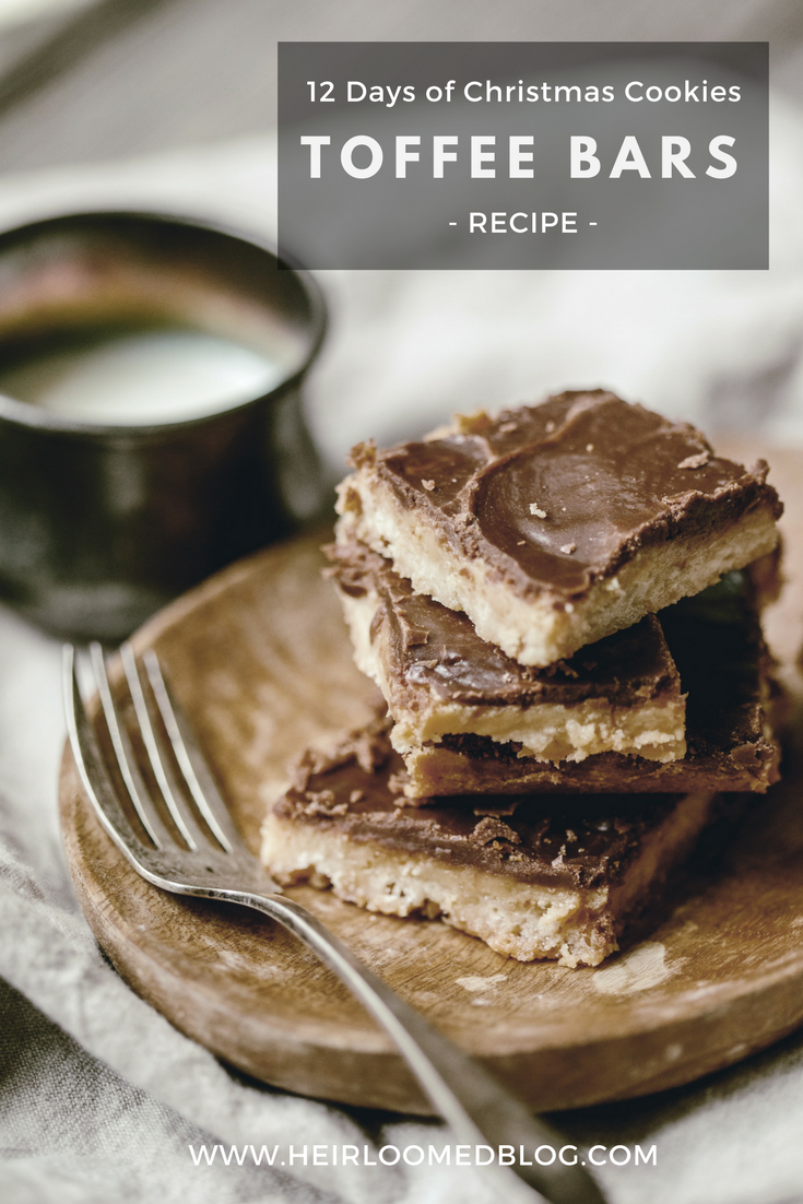 toffee bars pinterest / heirloomed