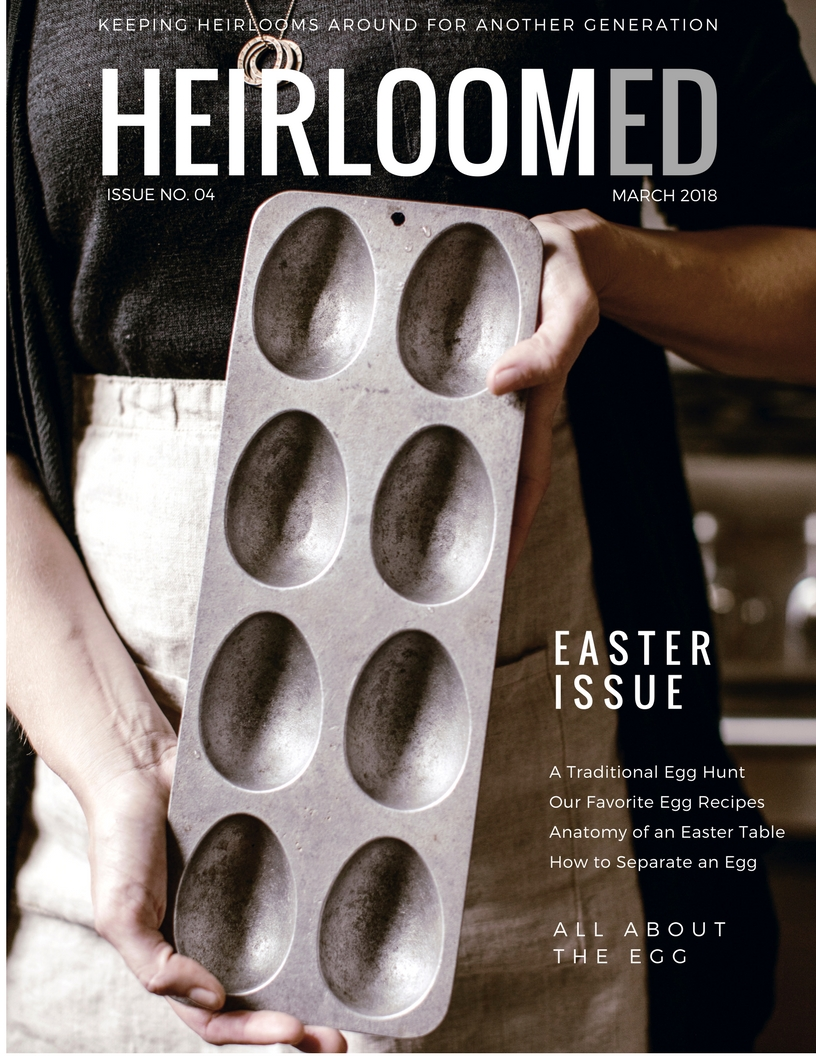 heirloomed Magazine easter issue