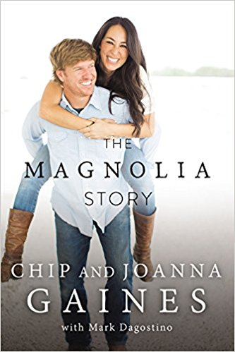 The Magnolia Story Chip and Joanna Gaines / heirloomed