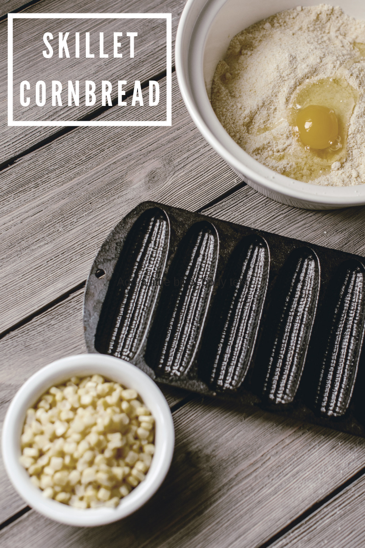 skillet cornbread / heirloomed