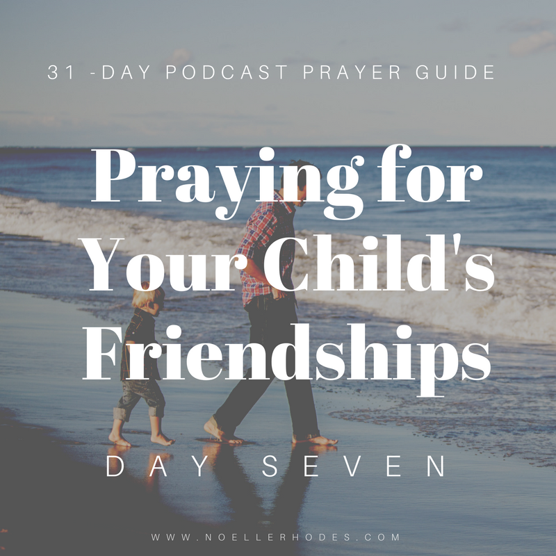 d2- Praying for Your Kid's Friendships-6.png