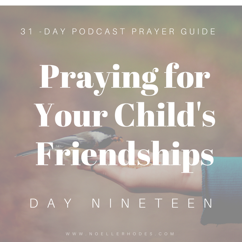 d2- Praying for Your Kid's Friendships-18.png