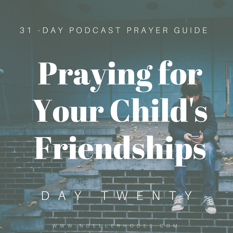 d2- Praying for Your Kid's Friendships-19.png