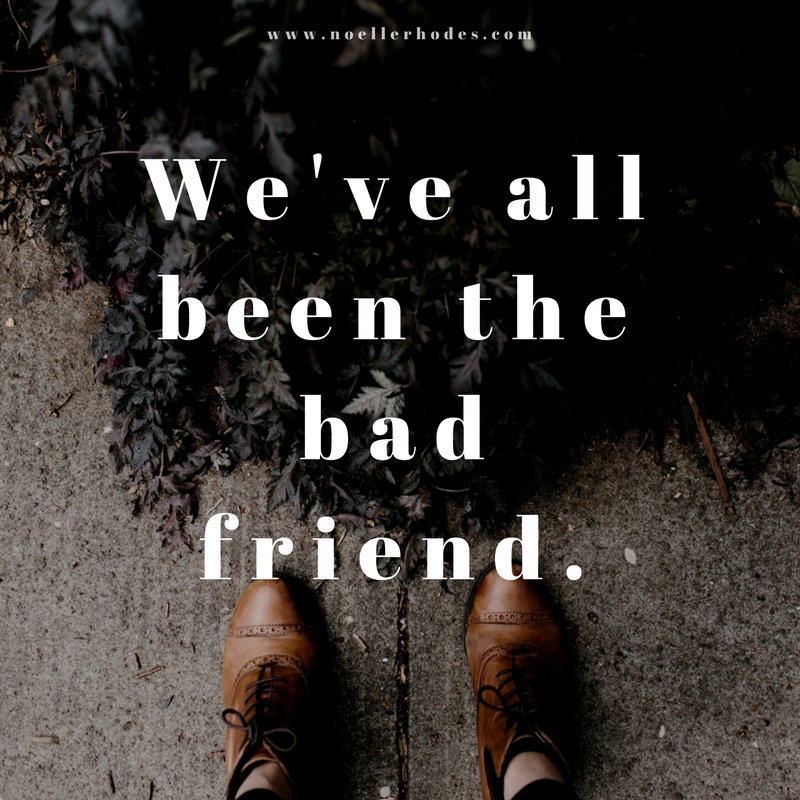 new We've all been the bad friend..png