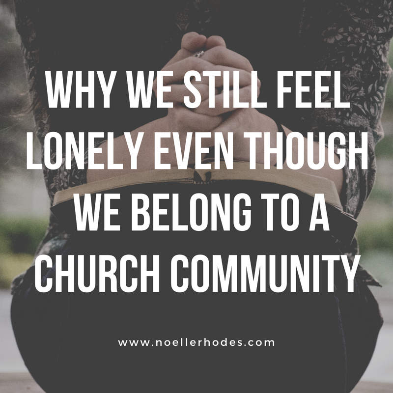 Why We Still Feel Lonely Even Though We Belong to a Church Community.png