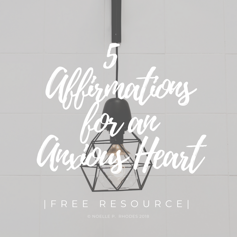 Square 5 Affirmations for an Anxious Heart.png