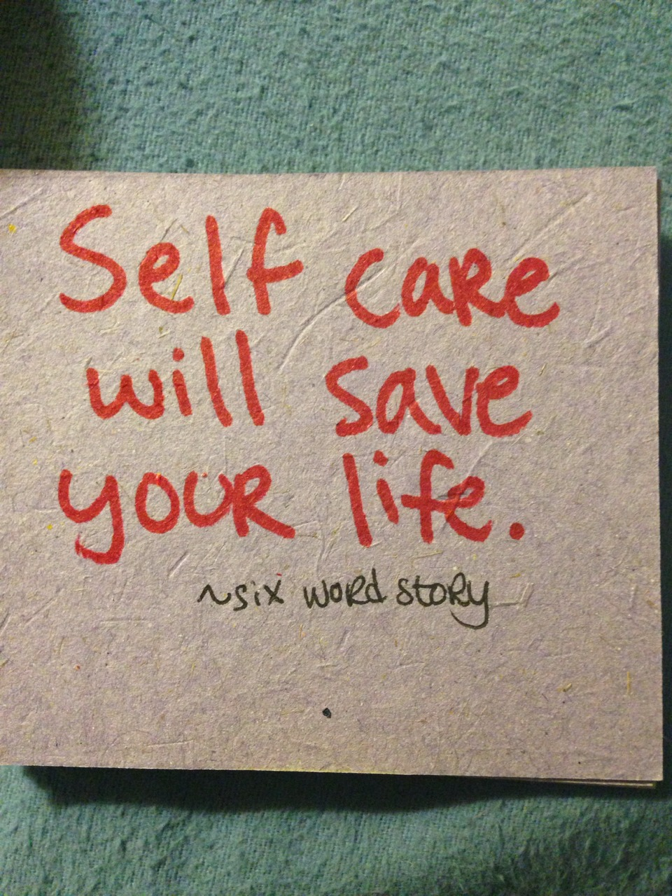 Take care of yourself. You are WORTH it!