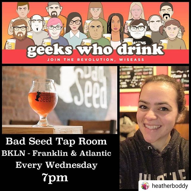 This starts tonight at @badseedbrooklyn!! Come down and get your #quiz on with us and @geekswhodrink! #Repost @heatherboddy • • • • • TONIGHT!!! I start my new permanent Quiz gig with Geeks Who Drink at @badseedbrooklyn . Come drink cider, BYOF (bring ya own food), and test your geeky knowledge while I crack horrible puns and make you feel real smaht! 🤓🍻📝 . .  The Geeks Who Drink pub quiz at Bad Seed Taproom, hosted by yours truly, is happening EVERY Wednesday at 7pm. If you can't come this week, I look forward to seeing your nerdy face there in the future! 🤗
