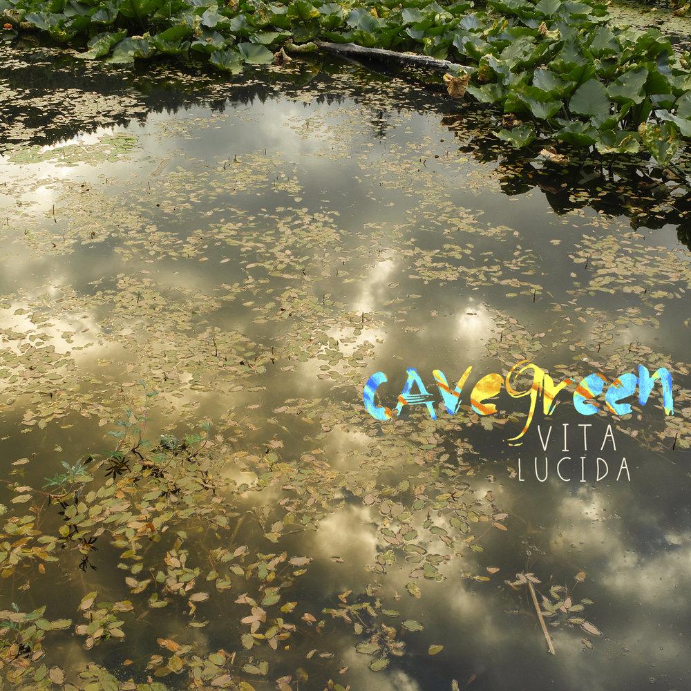 Cavegreen_VitaLucida_FrontCover.jpg