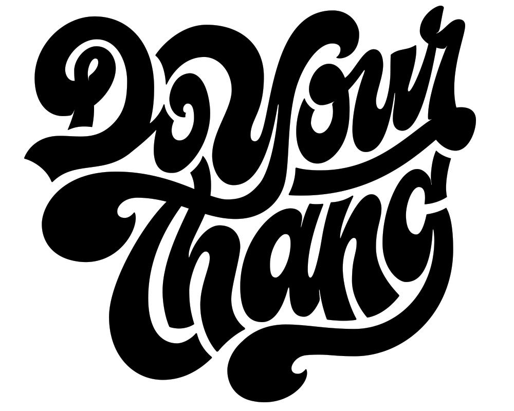 Do Your Thang  - Lettering