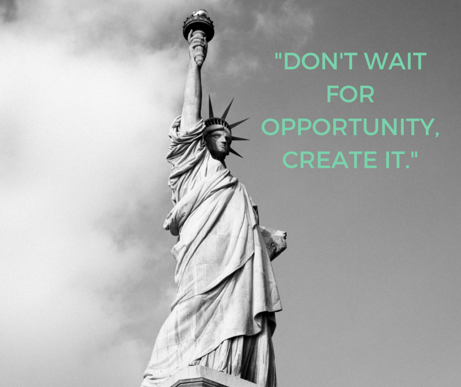 %22DON'T WAIT FOR OPPORTUNITY, CREATE IT..png