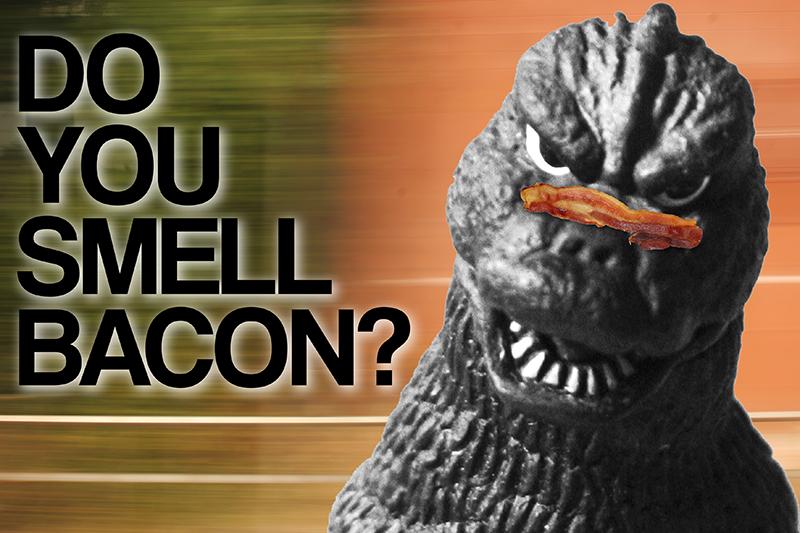 do you smell bacon?