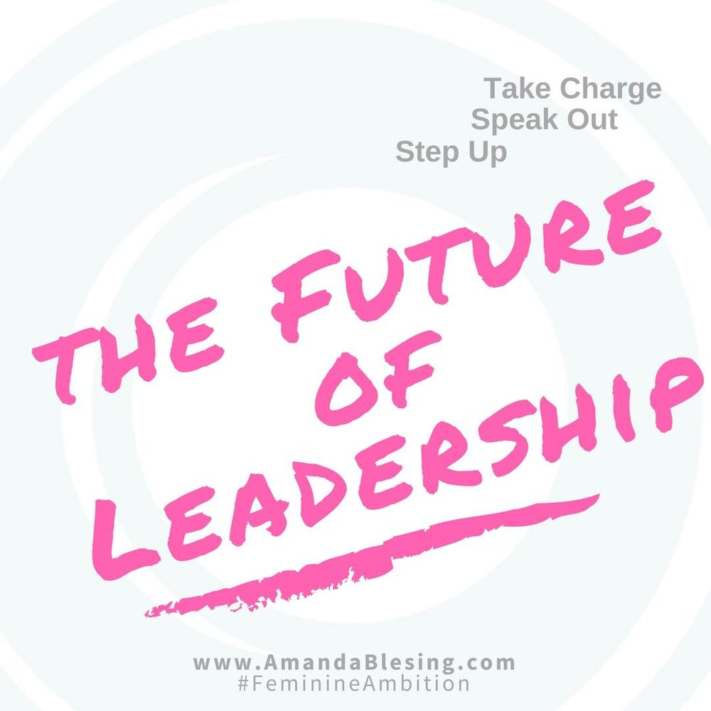 Future_of_Leadership_Executive_Branding_Amanda_Blesing_Executive_Women.jpg