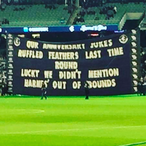 2018 vs. Collingwood - What do you do when Eddie McGuire complains about your funny banner? You make another one next time.