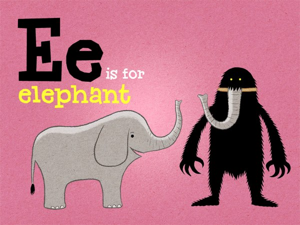 In E for Elephant, the Lonely Beast's fake elephant trunk just doesn't sound quite the same as the real thing.
