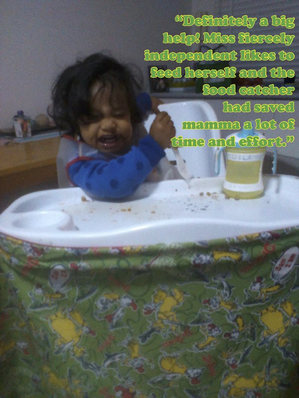Definitely a big help! Miss fiercely independent likes to feed herself and the food catcher had saved mamma a lot of time and effort..jpg
