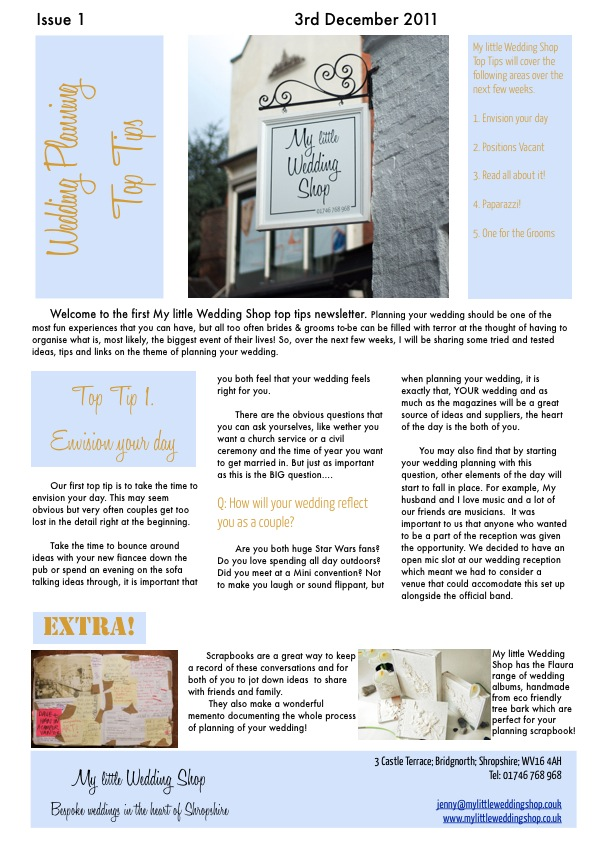 Welcome to the first My little Wedding Shop top tips newsletter. Planning your wedding should be one of the most fun experiences that you can have, but all too often brides & grooms to-be can be filled with terror at the thought of having to organise what is, most likely, the biggest event of their lives! So, over the next few weeks, I will be sharing some tried and tested ideas, tips and links on the theme of planning your wedding.