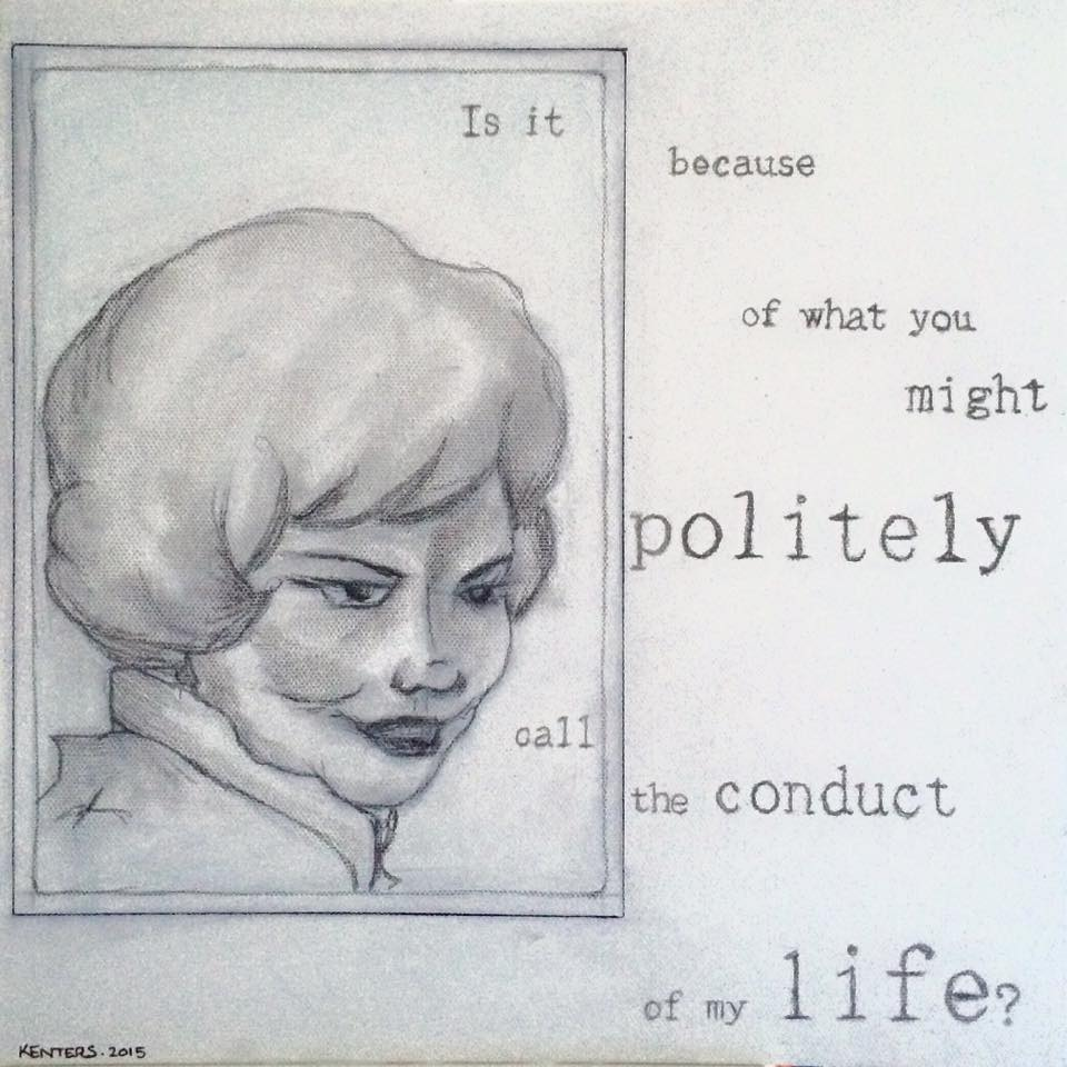 The Conduct of My Life?