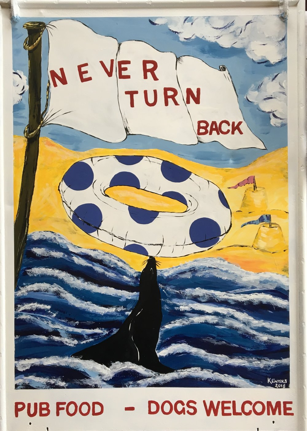 Never Turn Back - Pub Sign