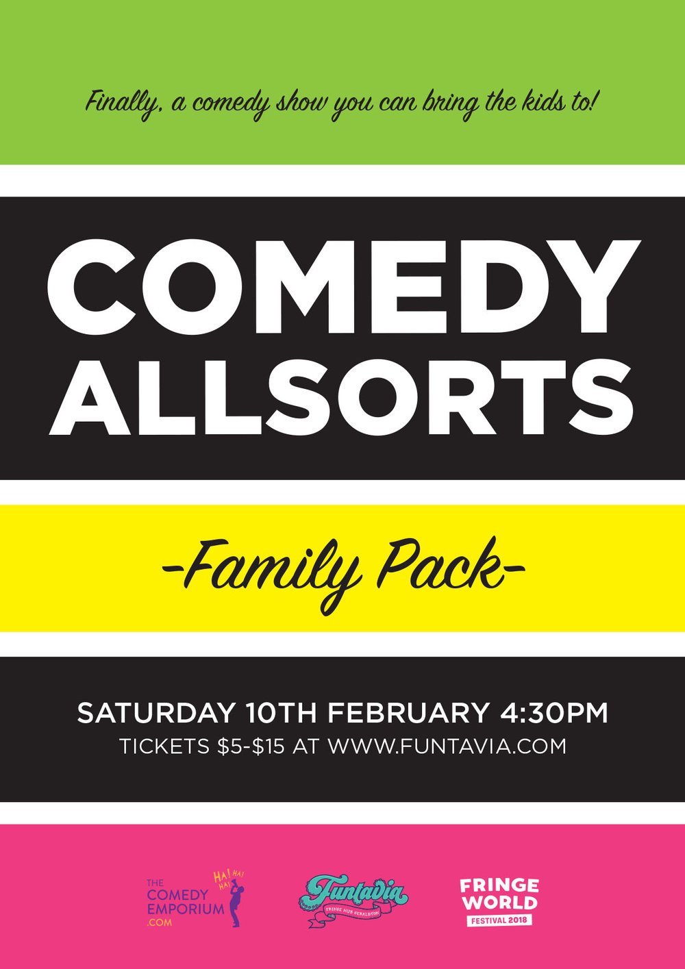 A Family Comedy Show - A comedy variety show for all ages performed by all ages. Geraldton has been crying out for a comedy show for all the family, well here it is! Family friendly stand-up, award winning young stand-up comedians and improvisers, with a little music thrown to keep it fresh. MC'ed by local stand-up and improv performers and coaches Kim Canny and Jody Quadrio. This locally built show, with performers aging from 11-46 years. It's gives local youth and adults an opportunity to be part of a Fringe show to encourage and continue to grow the exciting potential of the Midwest. Bring the family and have a laugh!