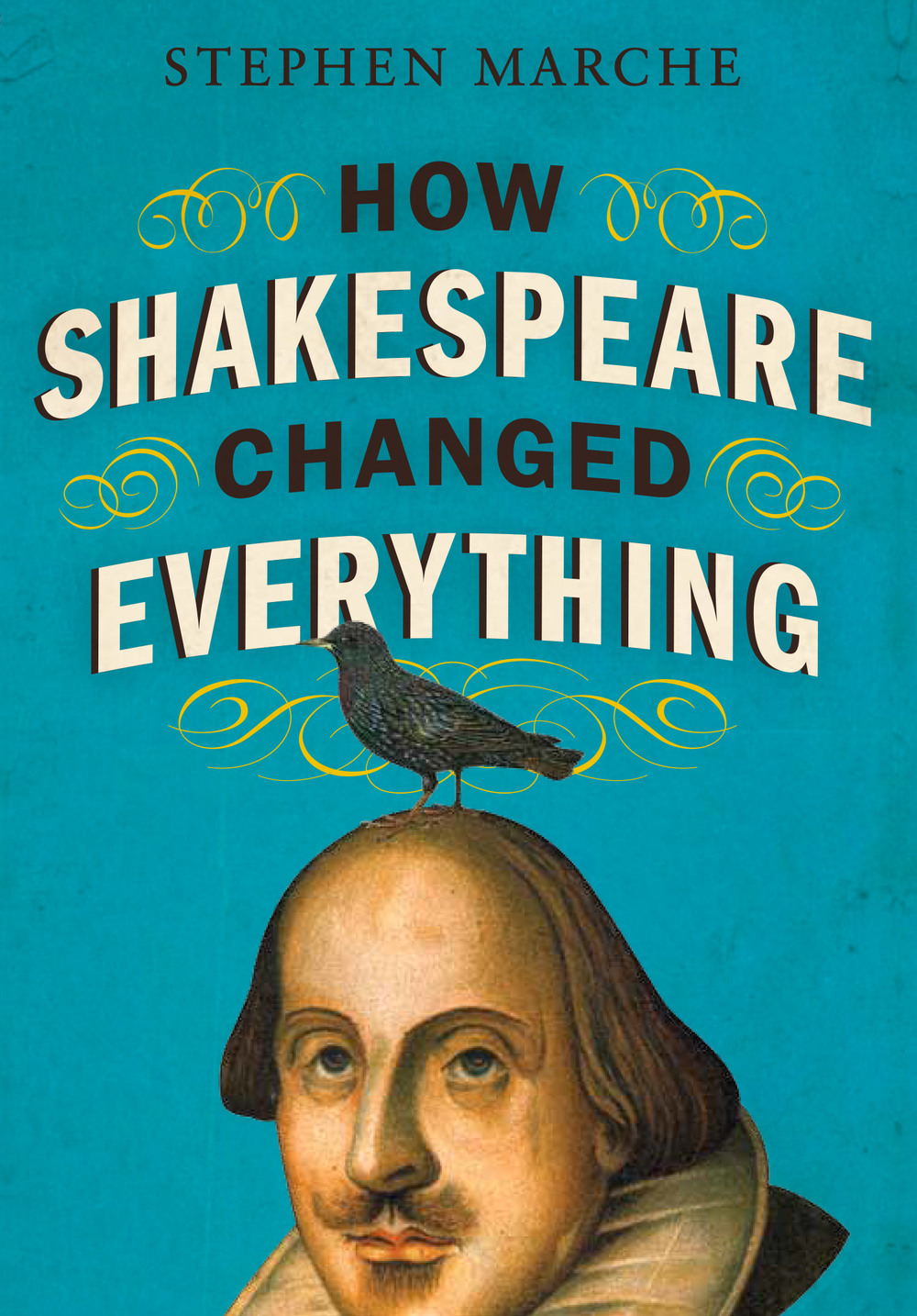 Cover of How Shakespeare Changed Everything