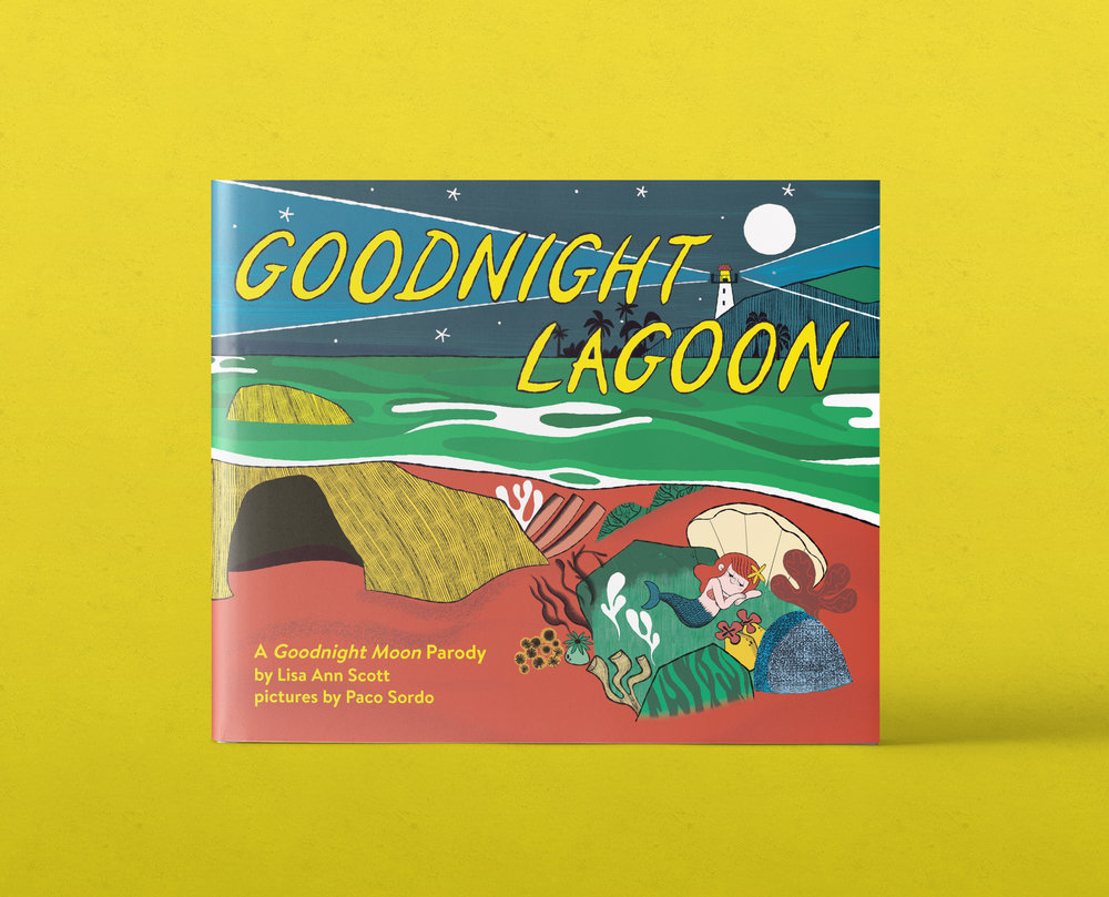 Goodnight Lagoon: A Goodnight Moon Parody - Designed and Art Directed by Steph StilwellIllustrated by Paco SordoEdited by Courtney FahyLittle Bee BooksOn Sale: May 7, 2019