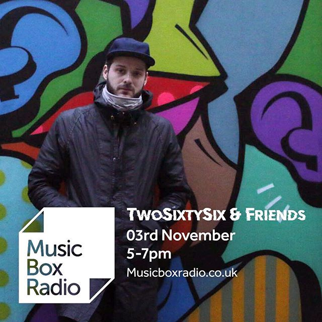 📻 5-7pm today on @musicboxradiouk the @twosixtysix & Friends show  With DJ @hjjallday and a trip hop mix from @djillust