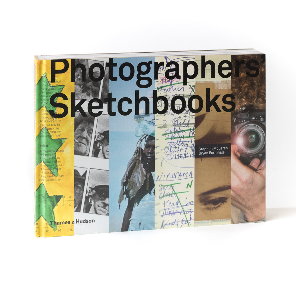 Photographers' Sketchbooks , Thames & Hudson, 2014