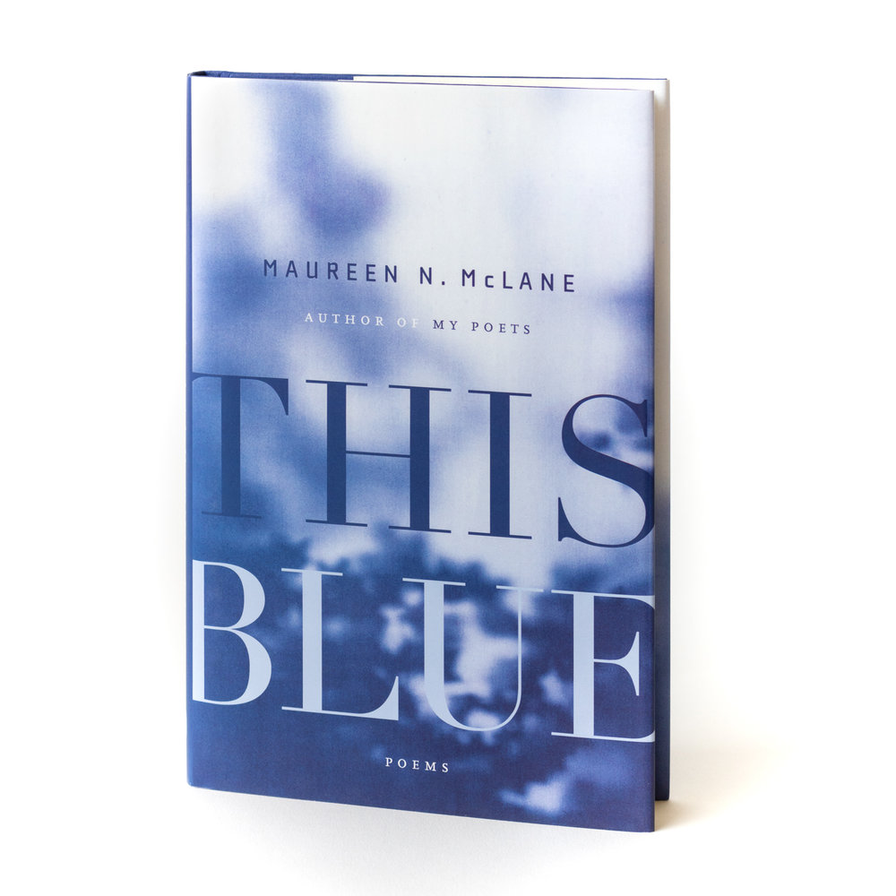 This Blue , Maureen McLane, FSG, 2014