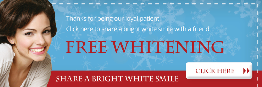 Share the gift of free whitening with a friend.