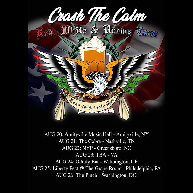 The RED, WHITE & BREWS TOUR is hitting the east coast down to Nashville! Catch @crashthecalmband on the road to Liberty Fest in a city near you ✌🏻