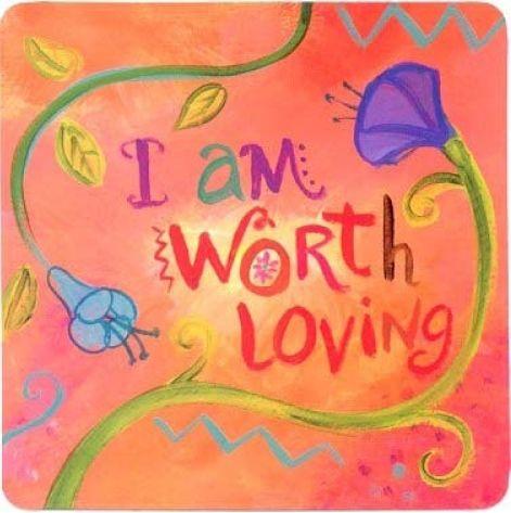 I am worth loving large.jpg