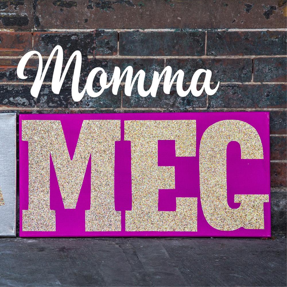 MOMMA MEG