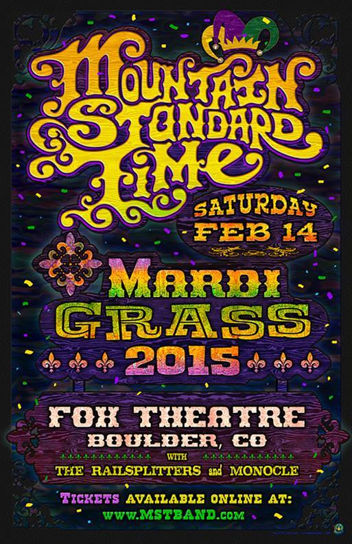 Join us and our musical compadres The Railsplitters and Mountain Standard Time for MardiGrass at The Fox Theater in Boulder!  BUY TICKETS HERE!