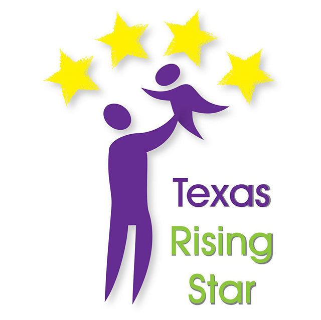 We have the highest possible 4-star rating in the Texas Rising Star system.