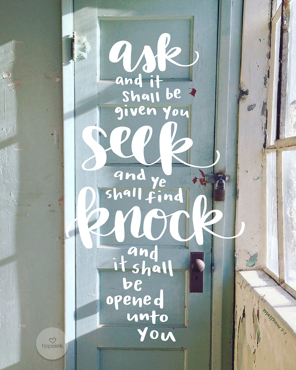 Knock And It Shall Be Opened | Hand Lettered Scripture Art | Hope Ink.jpg