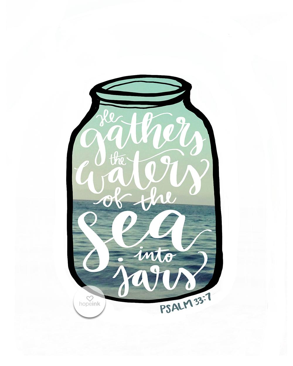 He Gathers the Waters of the Sea into Jars | Scripture Ocean Art | Hope Ink.jpg