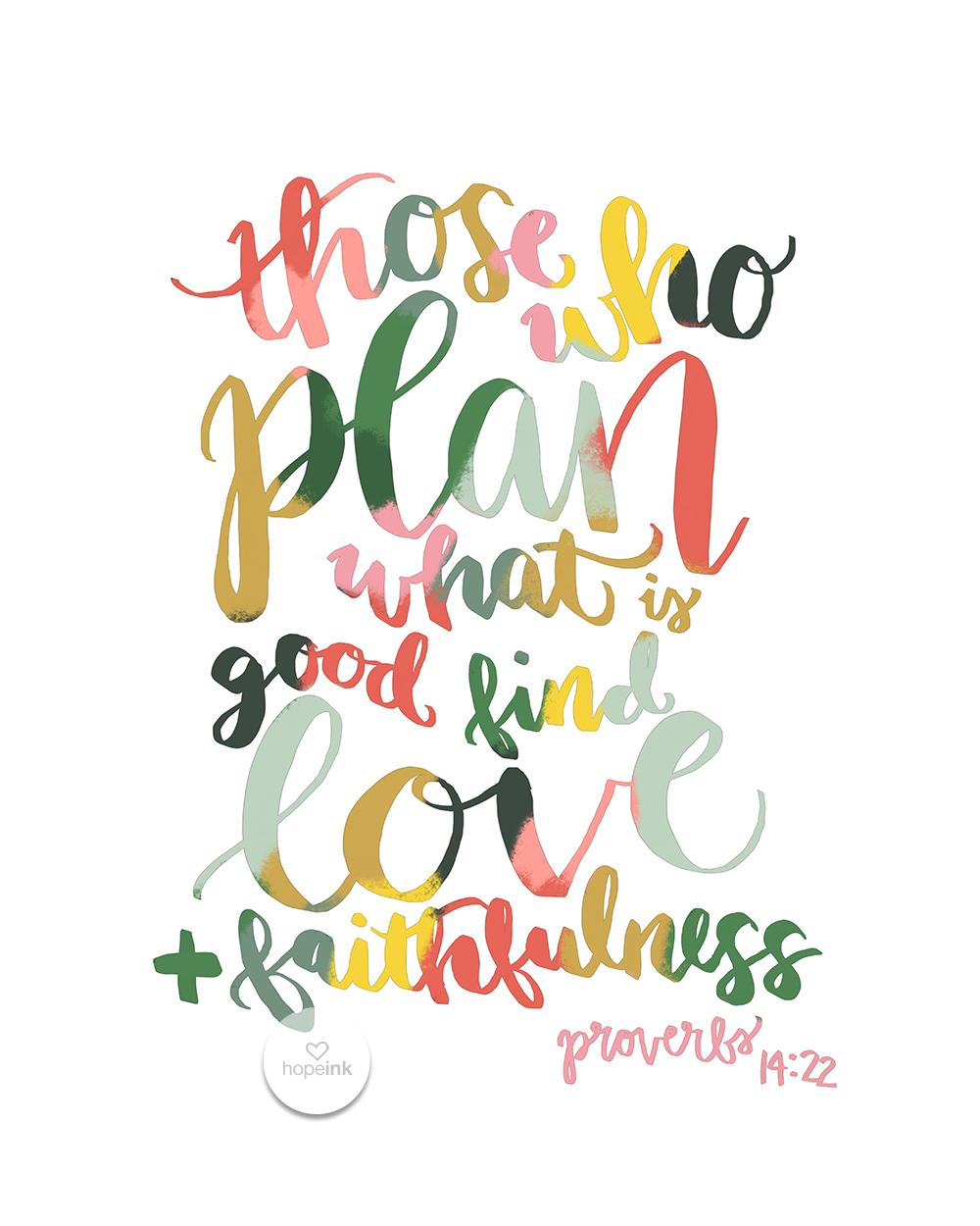 Plan What Is Good | Rainbow Scripture Art by Hope Ink.jpg