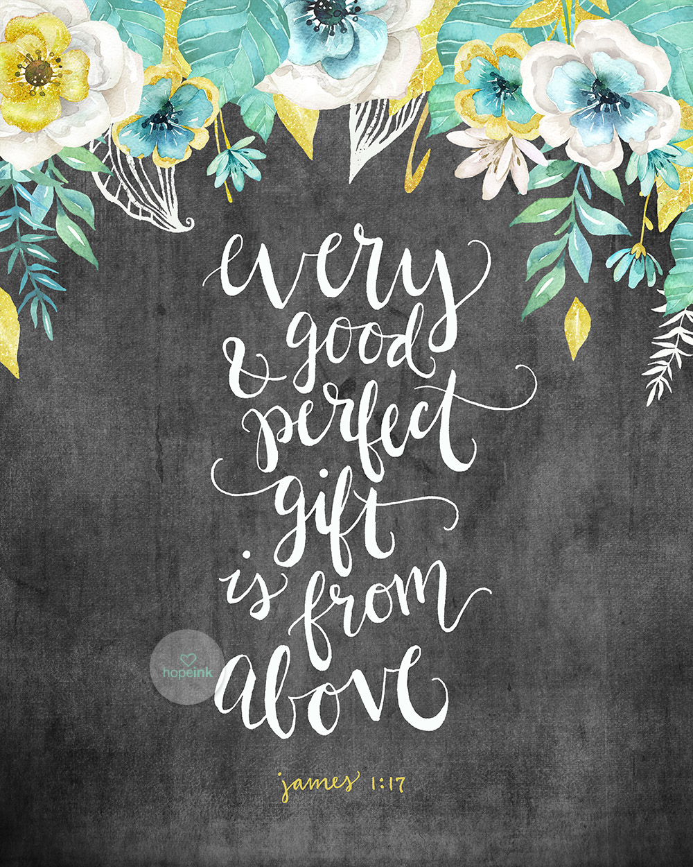 Hand Lettered Chalk Art | Every Good and Perfect Gift | Hope Ink.jpg