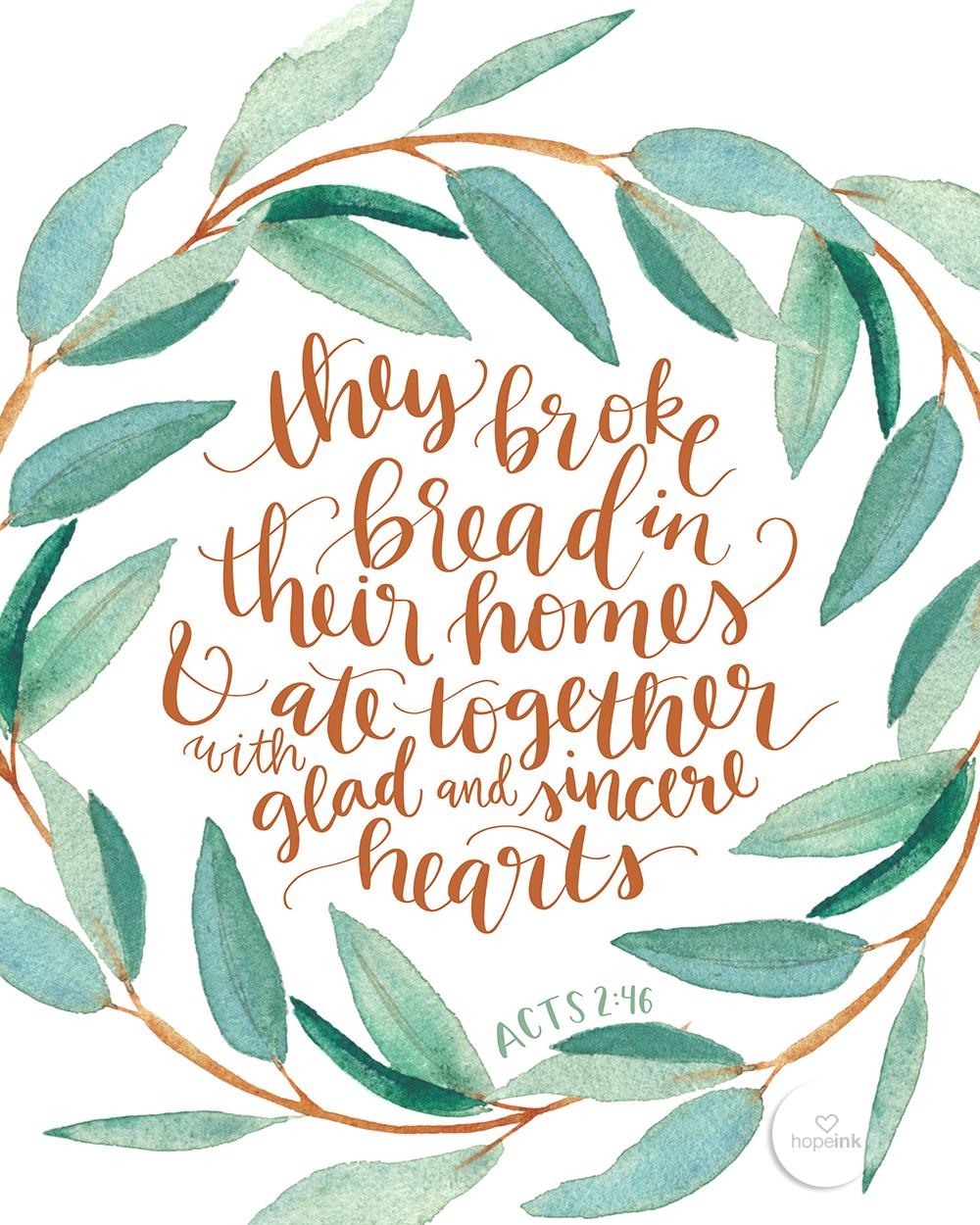 They Broke Break In Their Homes Together | Hand Lettered Scripture Art | Hope Ink.jpg