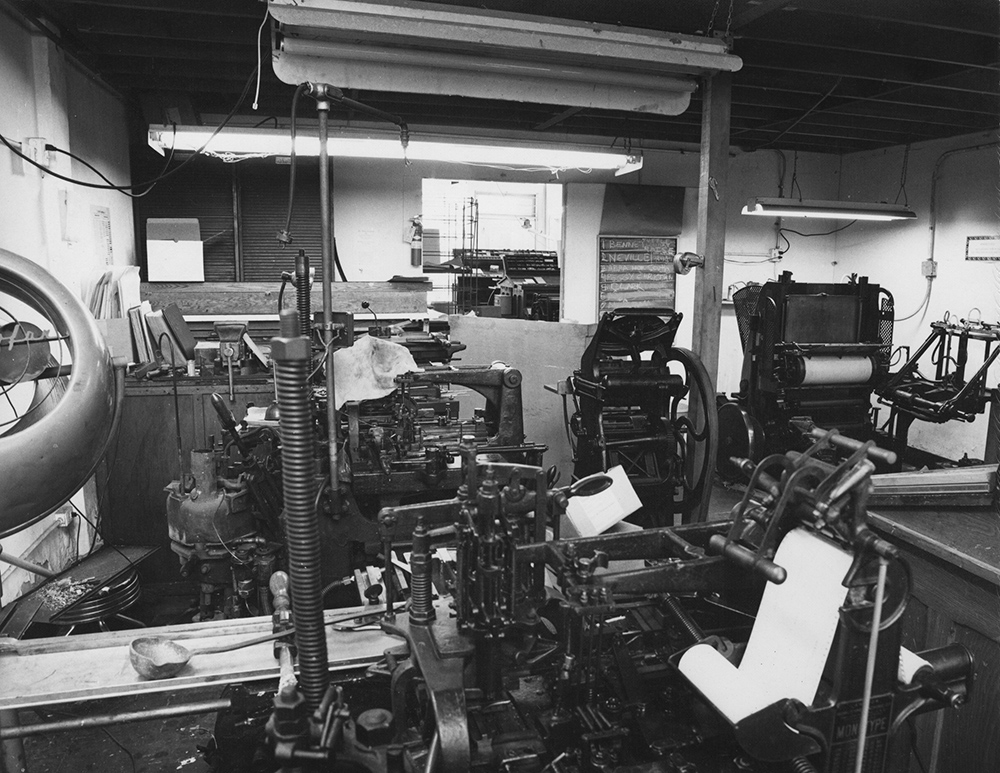 Two ancient Monotype casters, one keyboard, the Miehle Vertical, a Pearl platen, and cabinets of type and furniture all in the one-room print shop on 9th Street.