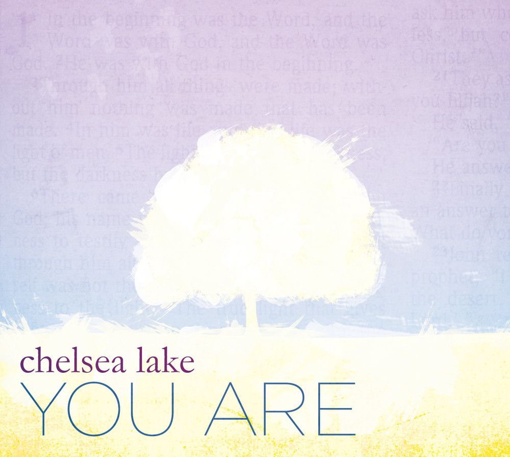 You Are by Chelsea Lake (Single)