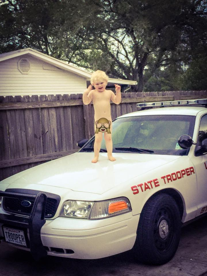 I thought he would be much older before we found him naked on top of a cop car.