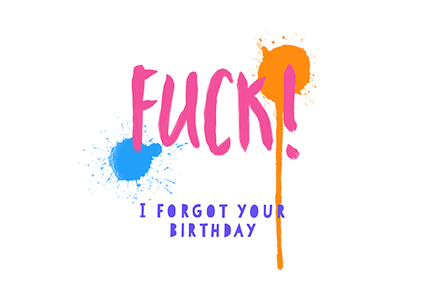 Fuck-forgot-birthday-card