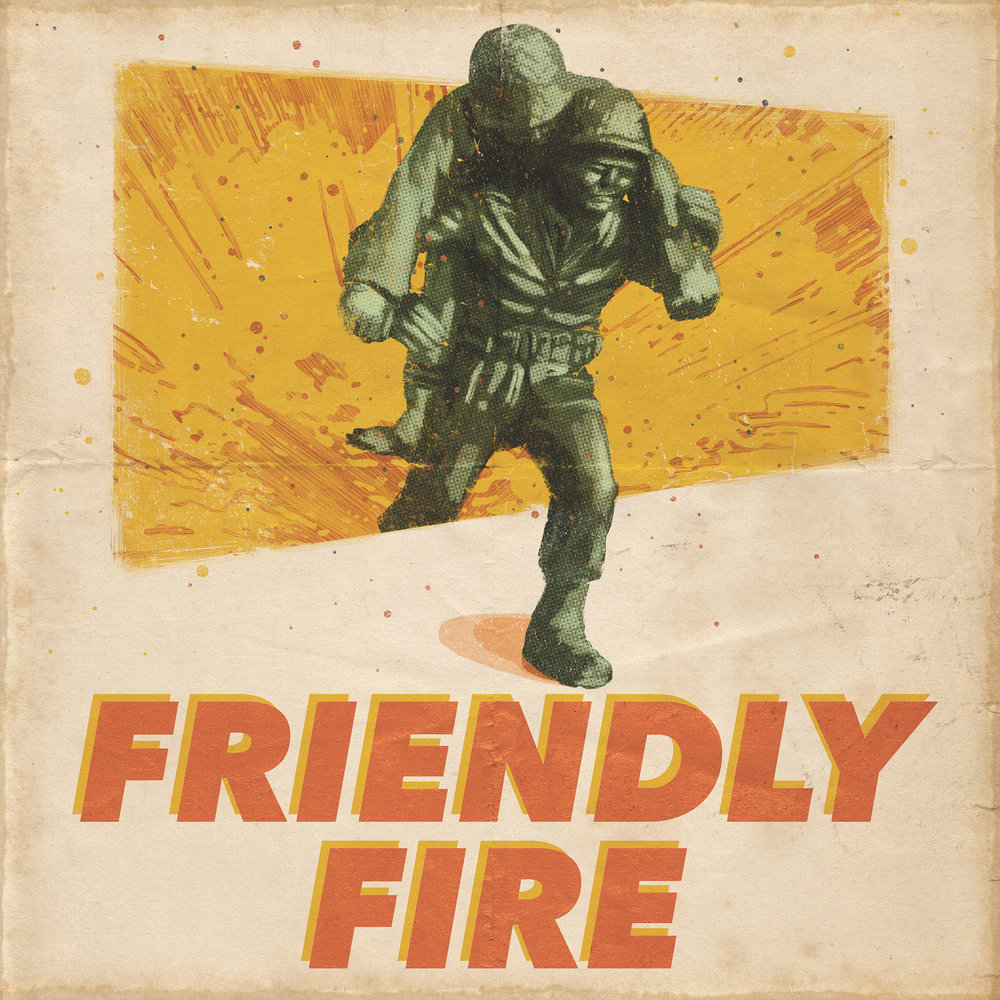 Friendly Fire Final 2.jpg