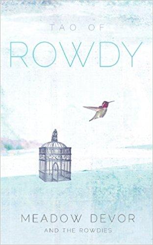 Tao of Rowdy.jpg