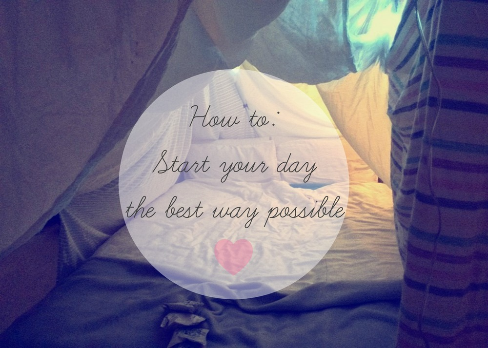Pin: How to: Start your day the best way possible