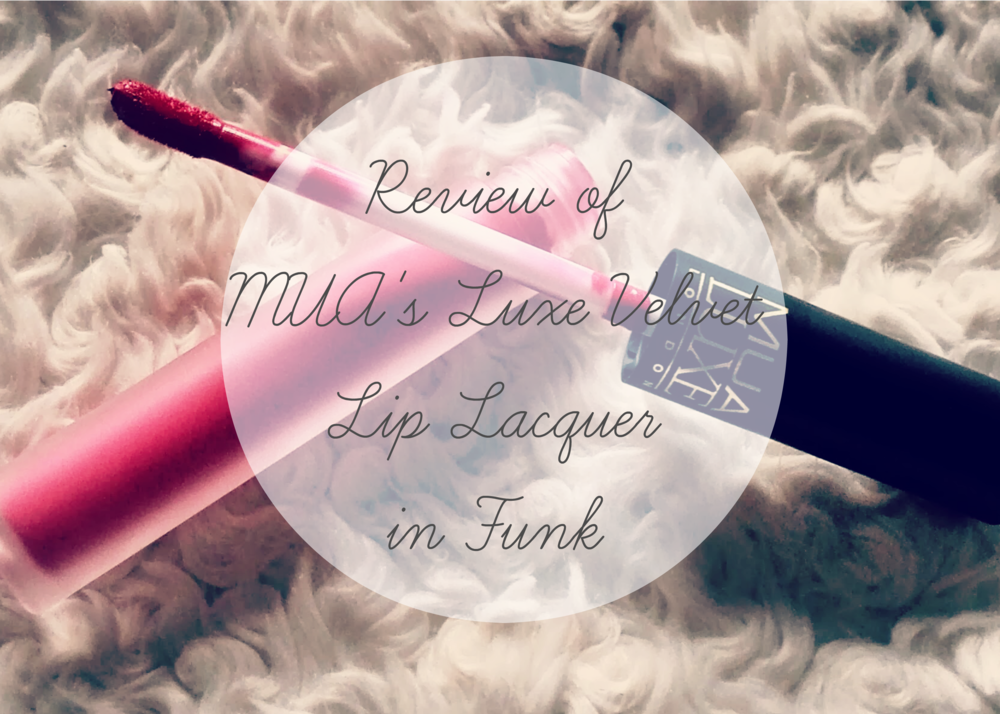 Ultimate review of MUA's Luxe Velvet Lip Laquer in Funk