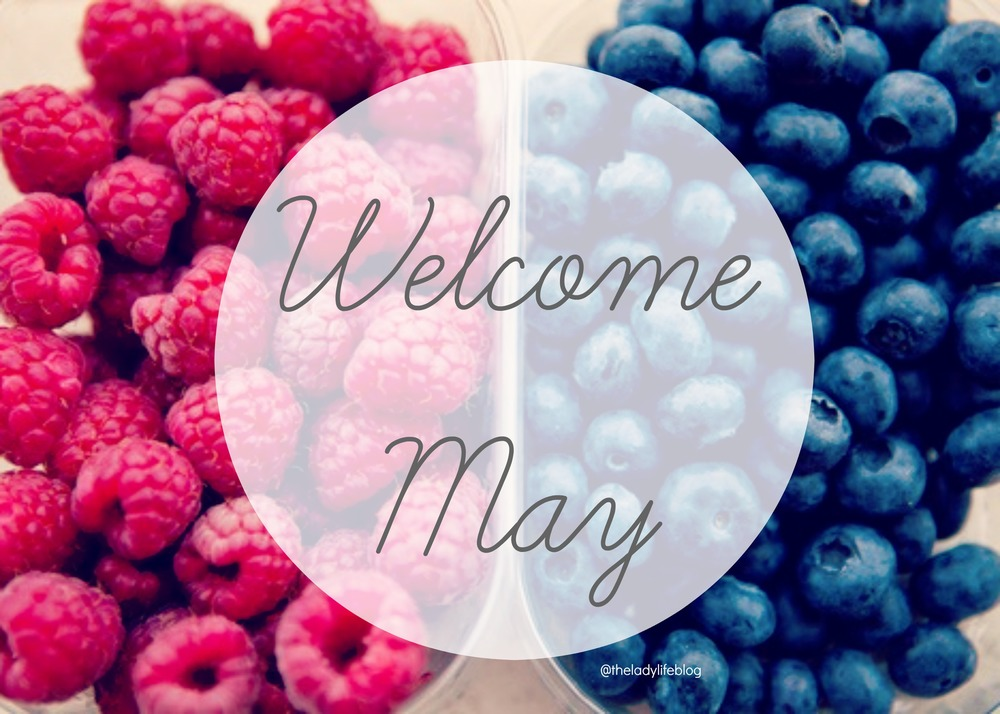 Welcome may Monthly goals focus blog